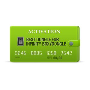 BEST Dongle Activation for Infinity Box/Dongle