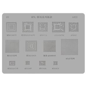 BGA Stencil A422, (SC6825C, SC6820, SC6285A, Q309B849, MTK6260CPU, MT6582, MT6572A, MT6168A, MT6167A, MT6166, 13 in 1)